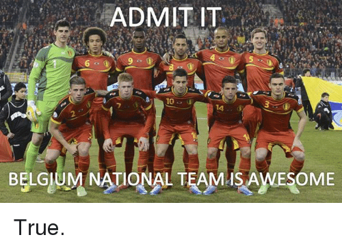 admit-it-14-belgium-national-team-isawesome-true-691571.png