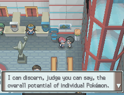 I can discern, judge, you can say, the overall potential of individual Pokémon.